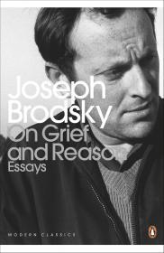 On Grief and Reason Бродского