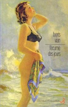 """""""Пена дней"""" от Christian Bourgois"""