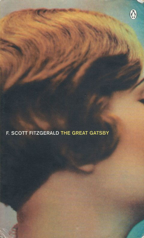 the american dream in the great gatsby a novel by f scott fitzgerald