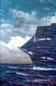 """Борис Виан """"Пена дней"""" (французская обложка от Christian Bourgois)"""