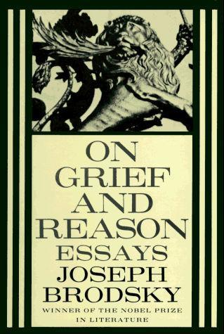 Иосиф Бродский - On Grief and Reason #2