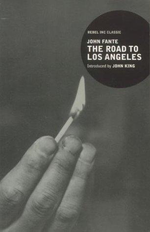 Джон Фанте - Дорога на Лос-Анджелес